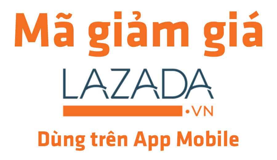 ma-giam-gia-lazada-app